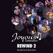 Joyous Celebration - Because He Lives (Live)